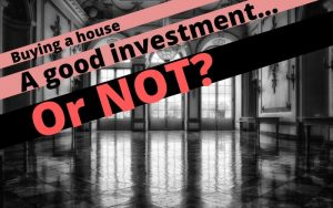 When Is Buying A Home A Bad Investment?